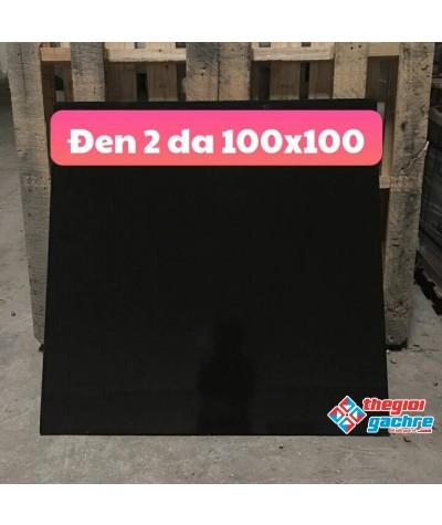 ĐEN TRƠN 2 DA 1000MMX1000MM TRUNG QUỐC